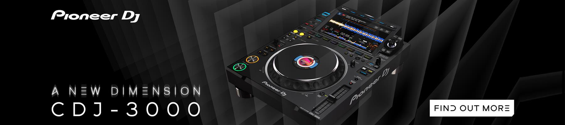 A New Dimension - The Pioneer CDJ-3000