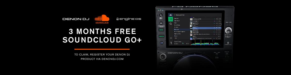 3 Months Free Soundcloud Go+ when you register your Denon DJ Product